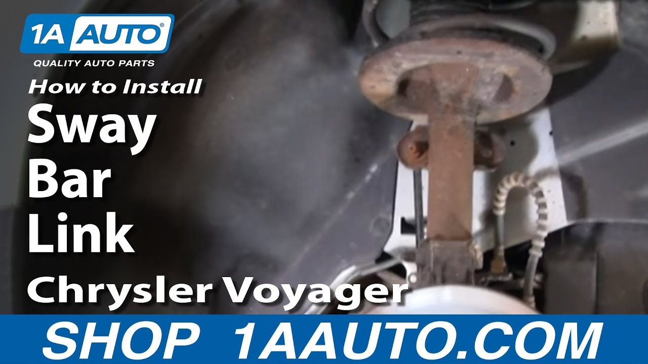 Sway Arm Diagram How To Replace Sway Bar Link 96 07 Chrysler Voyager Youtube