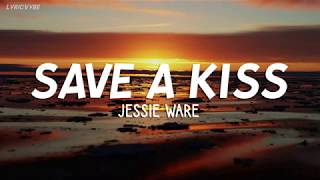Jessie Ware - Save A Kiss (Lyrics)