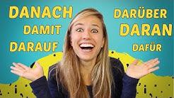 UNDERSTAND the GERMAN DA-WORDS (Damit, daran, darauf, darüber etc)
