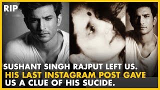 Sushant Singh Rajput Last Instagram Post gave us a clue of his Suicide   Rest In Peace