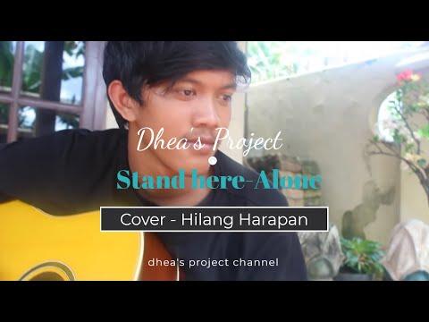 Stand Here alone Hilang harapan (Gitar cover)