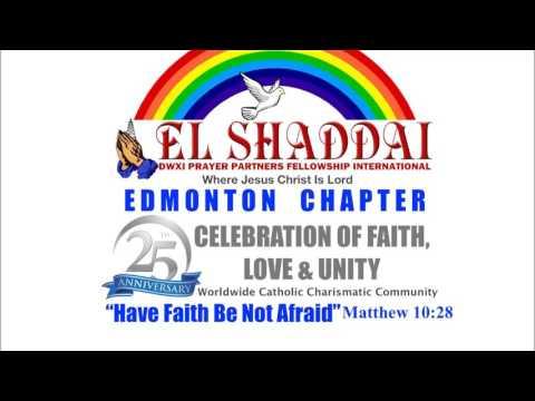 25th Anniversary El Shaddai Edmonton Chapter