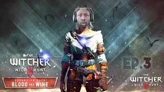 WHY IS SHE NAKED!!! | The Witcher 3: Wild Hunt | Blood & Wine EP.3