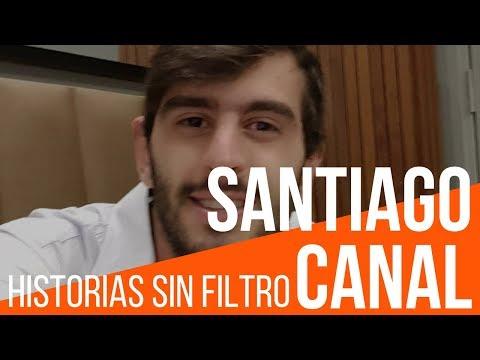 SANTIAGO CANAL [Historias Sin Filtro]