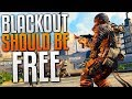 Blackout Should be FREE TO PLAY!