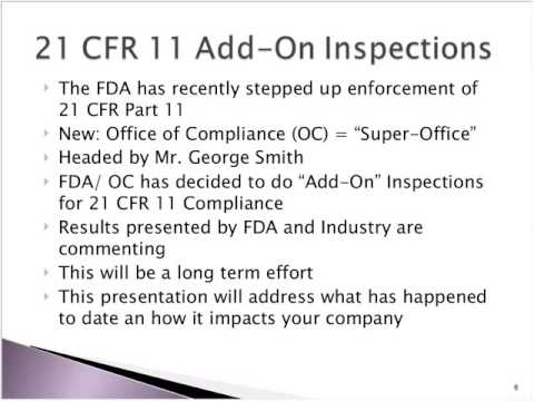 FDA's 21 CFR 11 Add On Inspections   Recent Updates