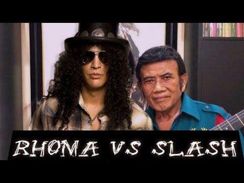RHOMA IRAMA VS SLASH
