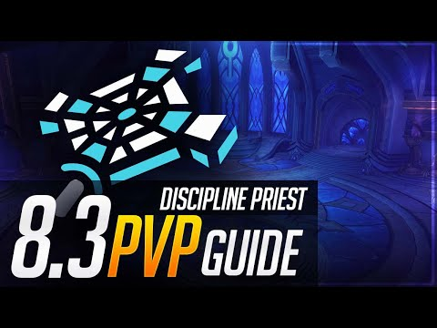 Disc Priest 8.3 PvP Guide | Talents, Essences, Azerite, Corruption And Playstyle