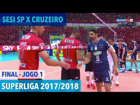 Sesi SP x Cruzeiro - Final (JOGO 1) - Superliga de Vôlei Masculino 2017/2018