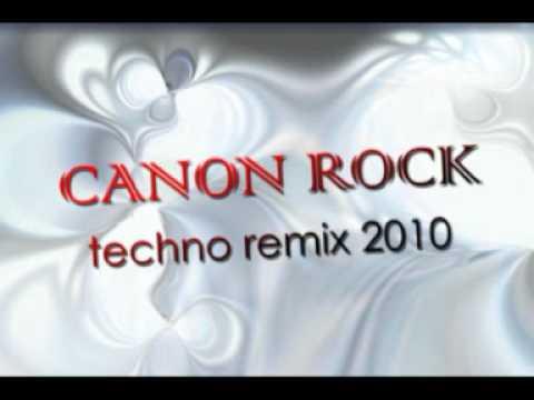 Canon Rock - Mega Techno Remix 2010 !