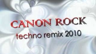 Canon Rock - Mega Techno Remix 2010 !