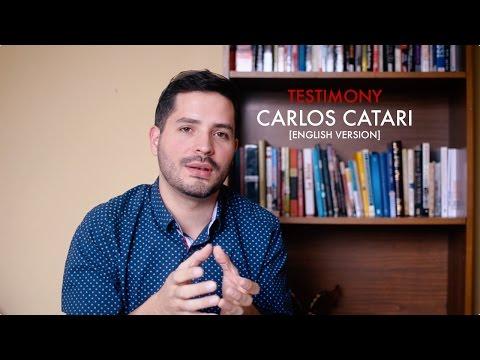 Carlos Catari ex homosexual Testimony English