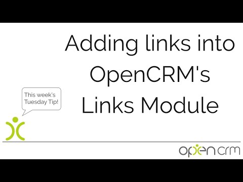 Tuesday Tip - Adding Links in OpenCRM