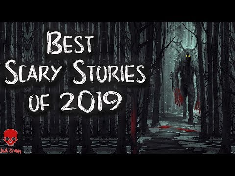 Best Scary Stories of 2019   Over 60 Scary Stories   9 hour Compilation, Skinwalker, Forest