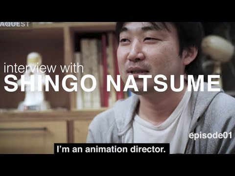 Interview with Shingo Natsume - Animation Director [Episode 1]