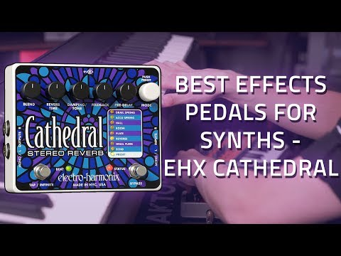 Electro Harmonix Cathedral Reverb Pedal on a synth and keyboard