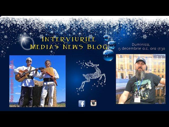 Grupul Folk Balada la Interviurile Medias News Blog