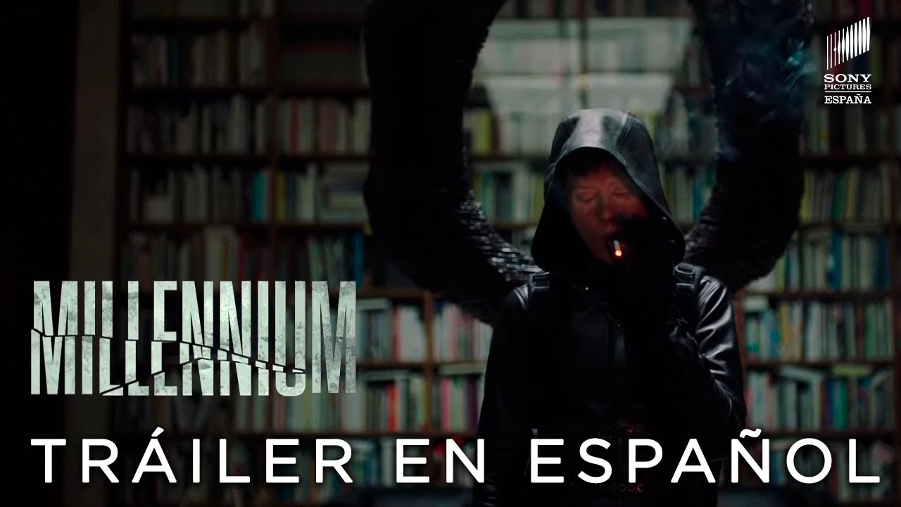 MILLENNIUM: LO QUE NO TE MATA TE HACE MÁS FUERTE. Teaser Tráiler ...