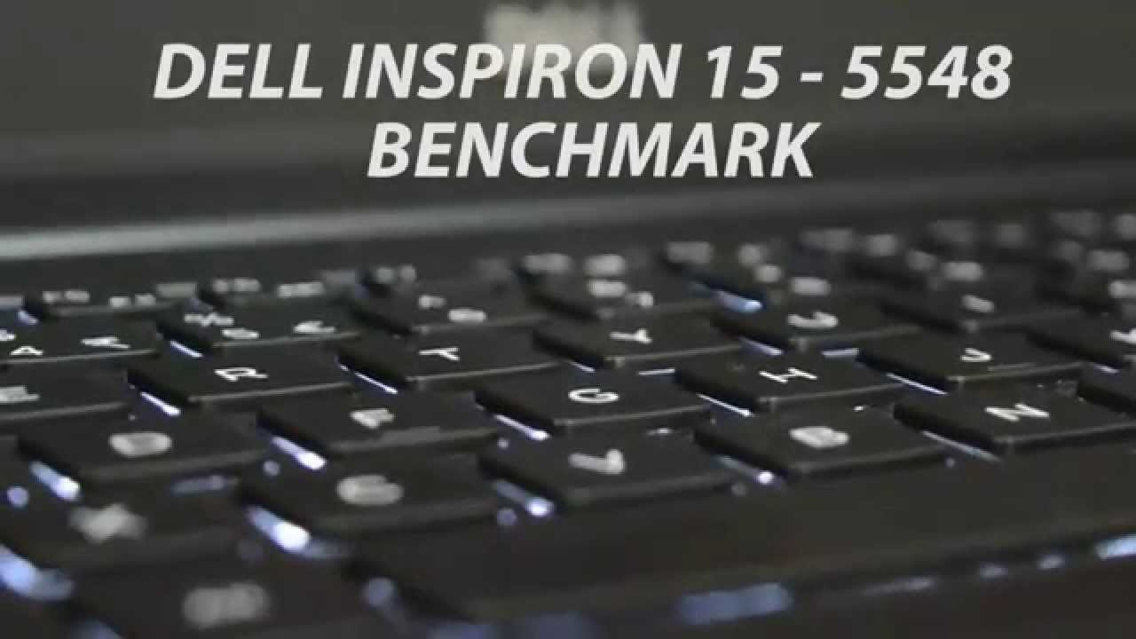 Dell Inspiron 15 5548 ( 5th gen i5 ) - Benchmarks !!