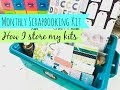 Cocoa Daisy // Scrabooking Kit Storage // How I Store My Monthly Scrapbooking Kit
