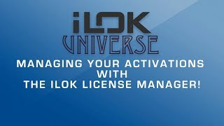 iLok Universe  Managing your Activations with the iLok License Manager