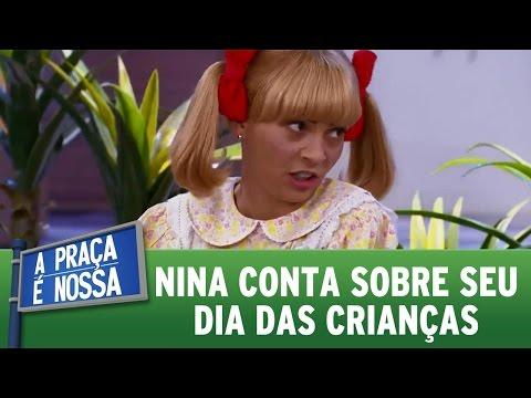 A Praça é Nossa (13/10/16) - Nina conta sobre seu dia das crianças