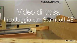 Video di posa Stamisol: Incollaggio con Stamcoll AS