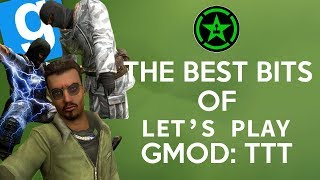 The Best of Let's Play Gmod: TTT (Part 1) (Part 2 coming soon! See desc to help find moments!)