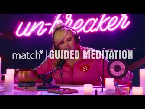 Match & Rebel Wilson: Meditation for Daters!!