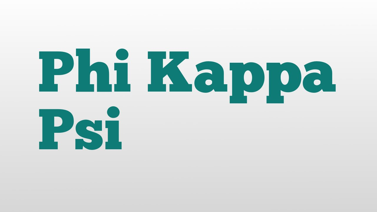 Phi Kappa Psi Meaning And Pronunciation Youtube