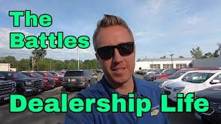 Dealership Life - The Battles