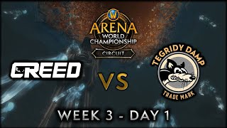 Creed vs Tegridy Damp | Week 3 Day 1 | AWC SL Circuit
