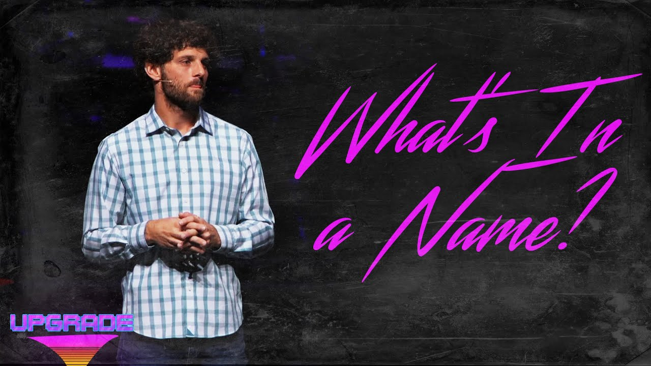 What's In a Name? (9.12.21)