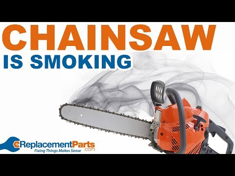 Chainsaw Troubleshooting: Why Is My Chainsaw Smoking?   EReplacementParts.com