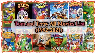 Tom And Jerry All Movies List    1992 to 2021 All Movies    Tom and Jerry Movies Details    By CT🎬🎥
