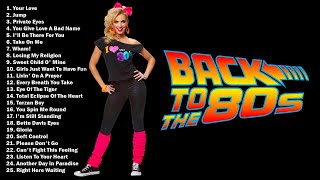 Back to the 80s  Greatest Hits 80s   Best Oldies Songs Of 1980s  Hits Of The 80s