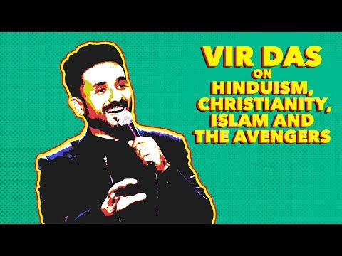 Vir Das on Hinduism, Christianity, Islam and the Avengers