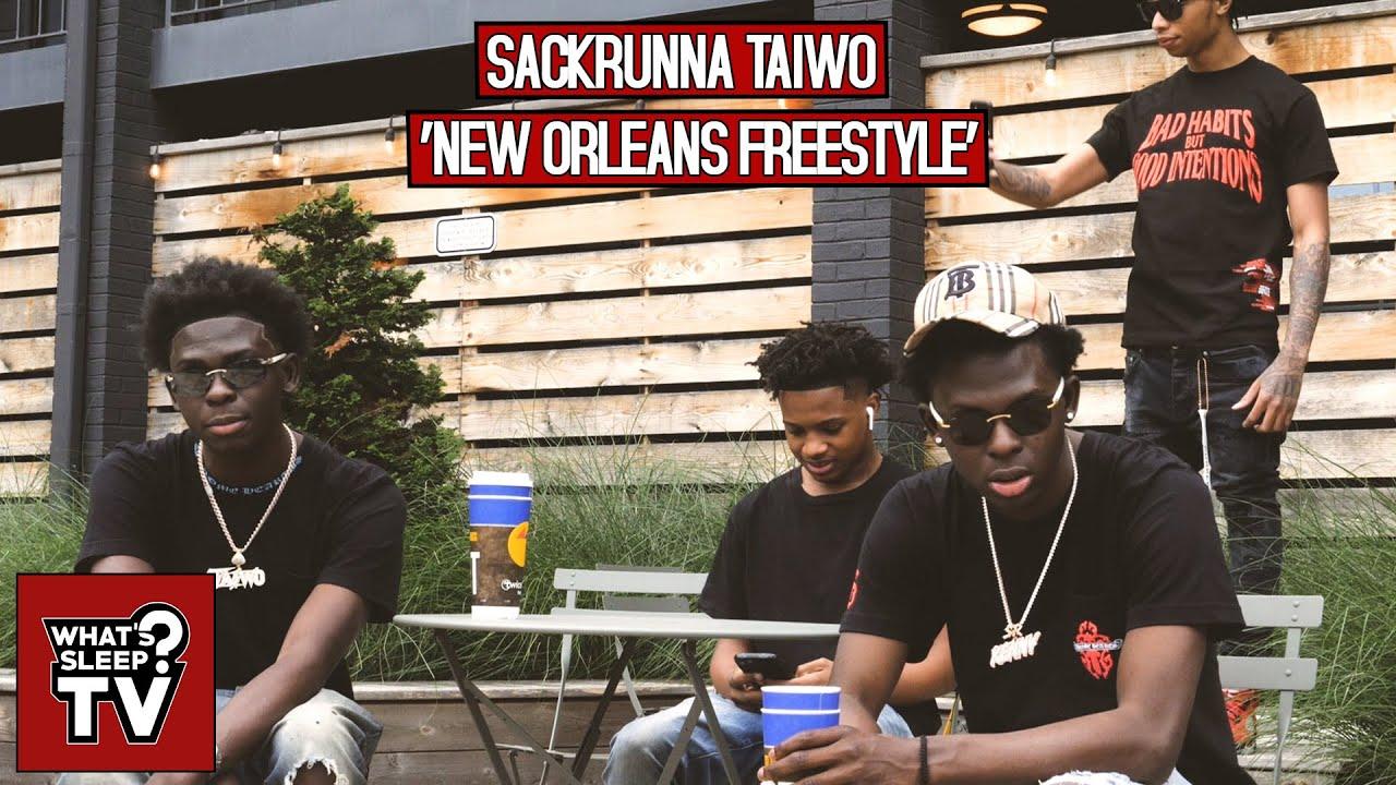 Sackrunna Taiwo - New Orleans Freestyle