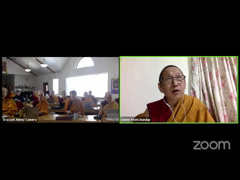 "11 ""Illumination of the Thought"" with Geshe Yeshi Lhundup: Realizing Emptiness 10-29-20"