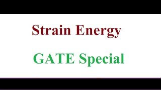 strain Energy GATE Previous Year Question