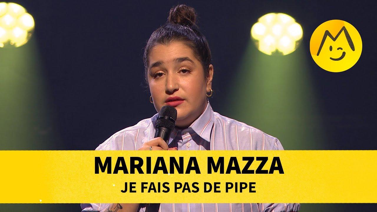 Mariana Mazza - Je fais pas de pipe