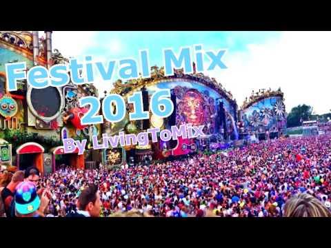Festival Mix 2016 - EDM / Progressive / Eletro House / Big Room   Crazy Drops and Melodies