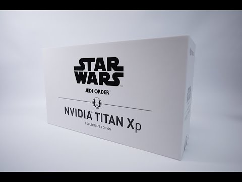 UNBOXING THE NVIDIA TITAN XP STAR WARS EDITION THE $1200 JEDI MONSTER