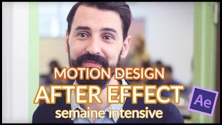 MOTION DESIGN, maîtriser After effect à HETIC