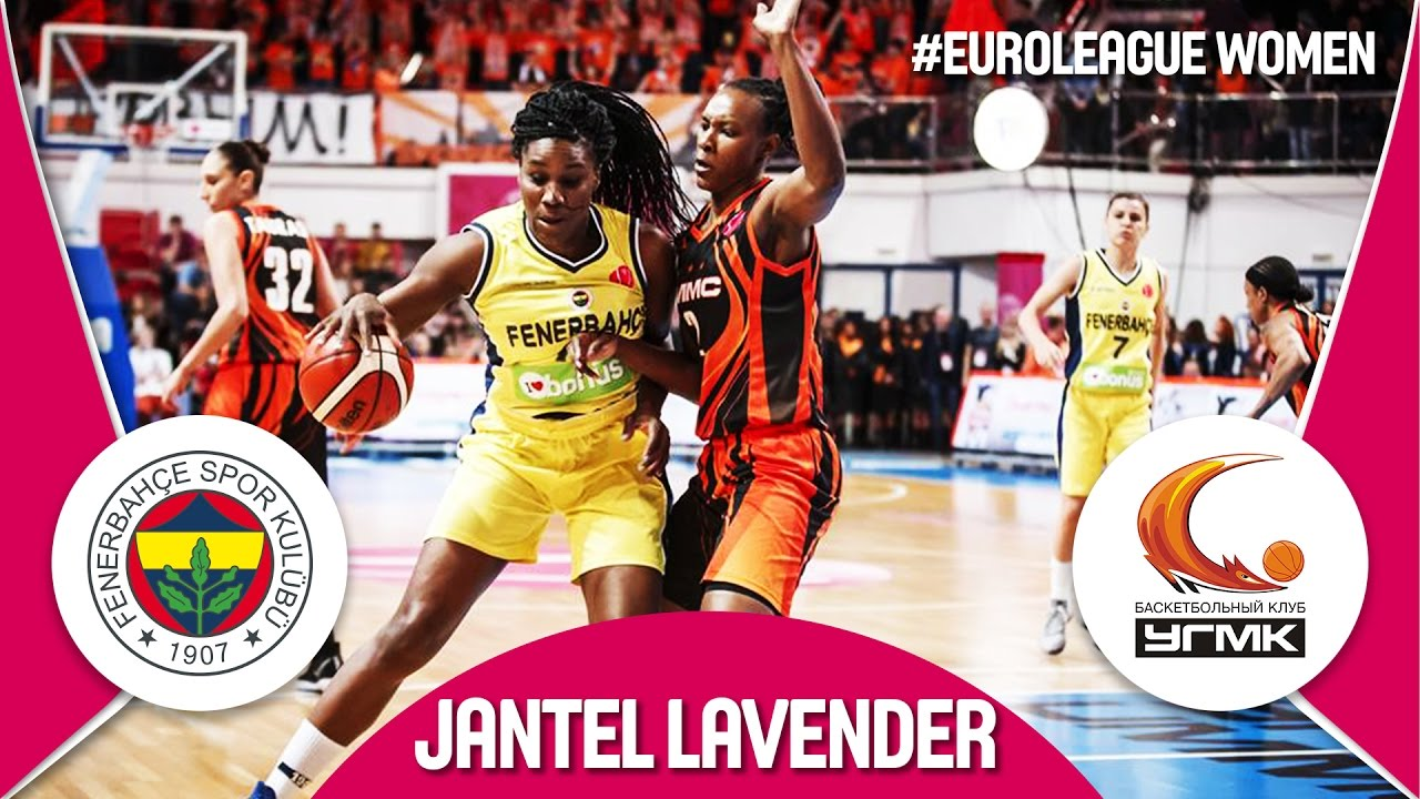 Jantel Lavender leads Fenerbahce to the Finals - Highlights