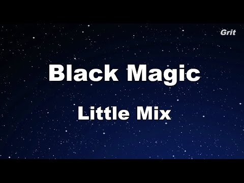 Black Magic - Little Mix Karaoke【With Guide Melody】