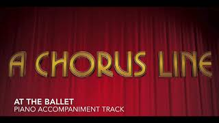 At the Ballet - A Chorus Line - Piano Accompaniment/Rehearsal Track