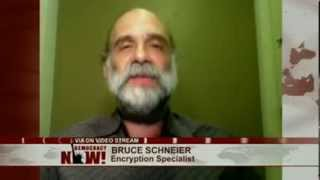 """Undermining the Very Fabric of the Internet"": Bruce Schneier on NSA"