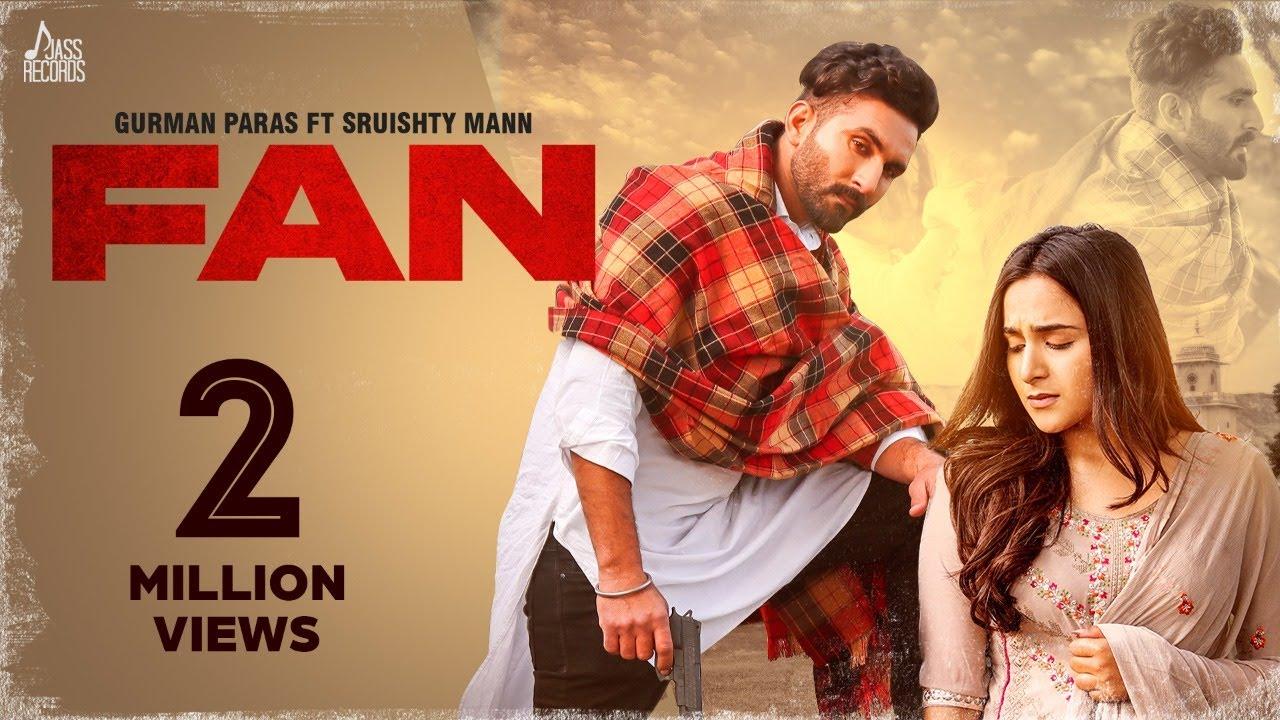 Download Fan (Official Video)  Gurman Paras Ft. Sruishty Mann   Aman Bilaspuri   New Punjabi Songs 2021