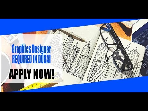 Graphics Designer REQUIRED IN DUBAI | How to Apply ...